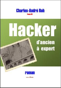 hacker d'ancien a expert écrit par Charles-André Roh