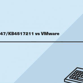 KB4524147 KB4517211 vs VMware