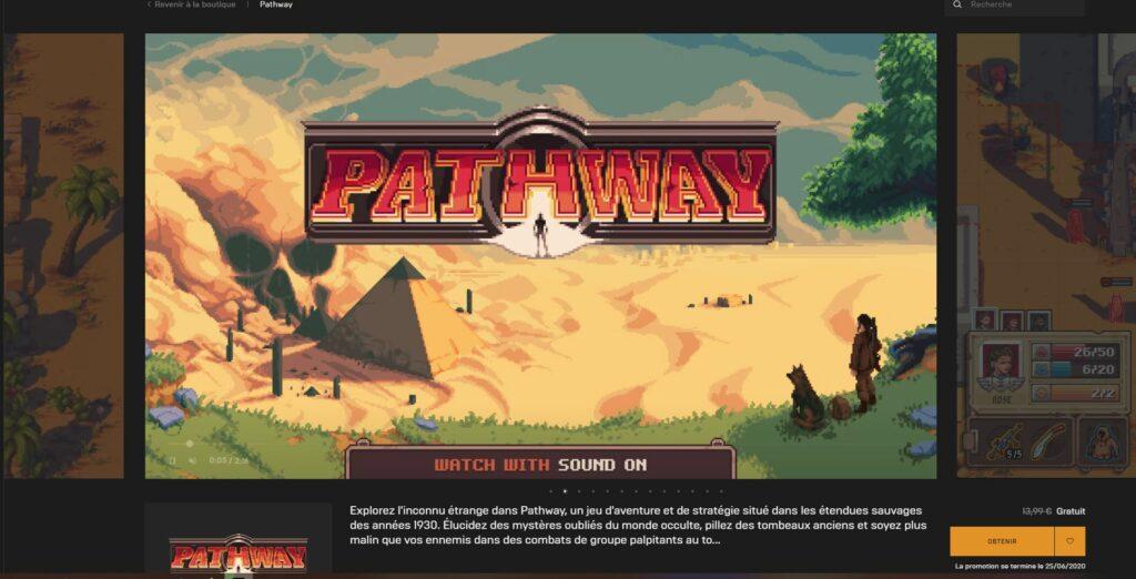 Pathway gratuit Epic Games Store preuve d'achat