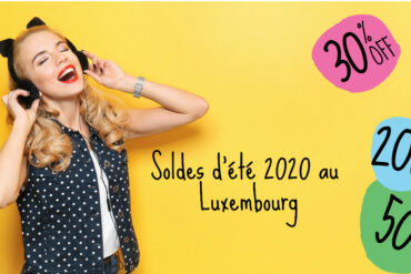 Soldes ete 2020 au Luxembourg
