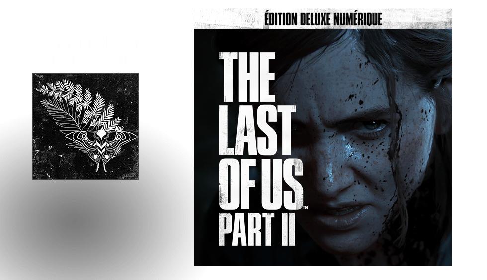 Edition deluxe numérique the Last of Us Part II